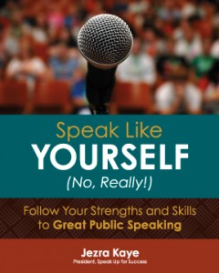 Speak Like Yourself...No, Really! can provide you with self-directed individual speaker coaching