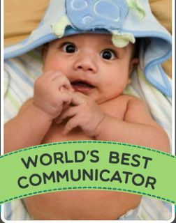 The World's Best Communicators are Babies